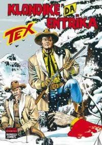Aylık Tex Sayı: 144 Klondike'da Entrika