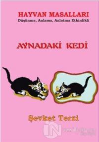 Aynadaki Kedi Hayvan Masalları