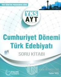 AYT Cumhuriyet Dönemi Türk Edebiyatı Soru Kitabı
