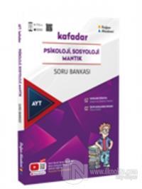 AYT Kafadar Psikoloji Sosyoloji Mantık Soru Bankası