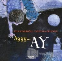 Ayyy… Ay (Ciltli)