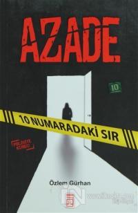 Azade - 10 Numaradaki Sır