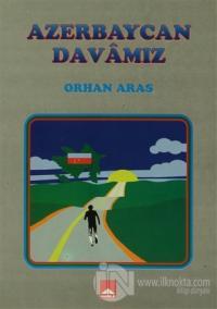 Azerbaycan Davamız %10 indirimli Orhan Aras