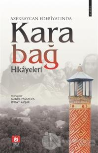 Azerbaycan Edebiyatında Karabağ Hikayeleri Ganire Paşayeva