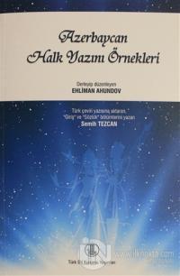 Azerbaycan Halk Yazını Örnekleri