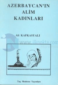 Azerbaycan'ın Alim Kadınları