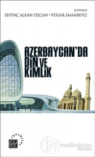 Azerbaycan'da Din ve Kimlik