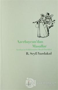 Azerbaycan'dan Masallar Ramazan Seyfi Yurdakul
