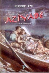 Aziyade-Pera Yay.