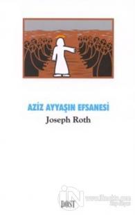 Aziz Ayyaşın Efsanesi %20 indirimli Joseph Roth