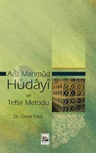 Aziz Mahmud Hüdayi ve Tefsir Metodu
