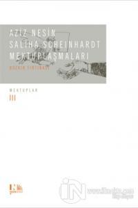 Aziz Nesin - Saliha Scheinhardt Mektuplaşmaları - Bozkır Fırtınası (Ciltli)