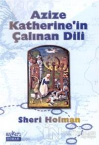 Azize Katherine'in Çalınan Dili