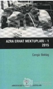 Azra Erhat Mektupları - 1 /  2015
