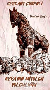 Azra'nın Mitoloji Yolculuğu