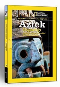 Uygarlık Serisi : Aztek Uygarlığı