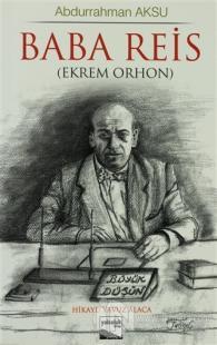 Baba Reis  (Ekrem Orhon)