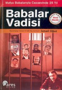 Babalar Vadisi Mafya Babalarıyla Cezaevinde 25 Yıl