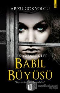Babil Büyüsü - Melek Günlükleri 1
