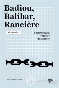 Badiou, Balibar, Ranciere %20 indirimli Nick Hewlett