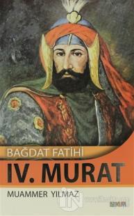 Bağdat Fatihi 4. Murat