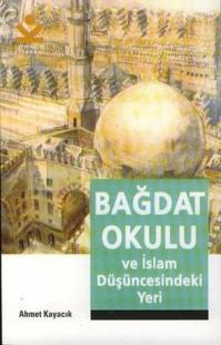 Bağdat Okulu ve İslam Düşüncesindeki Yeri