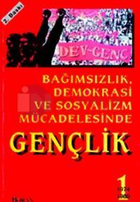 Bağımsızlık, Demokrasi ve Sosyalizm Mücadelesinde Gençlik - 1