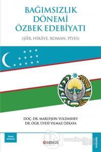 Bağımsızlık Dönemi Özbek Edebiyatı