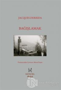 Bağışlamak %24 indirimli Jacques Derrida