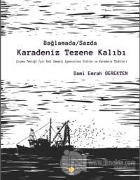 Bağlamada / Sazda Karadeniz Tezene Kalıbı