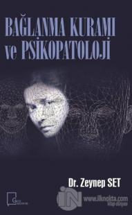 Bağlanma Kuramı ve Psikopatoloji