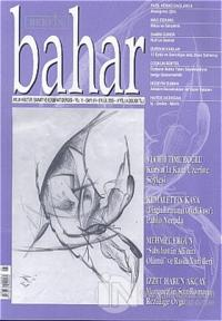 Bahar Aylık Kültür, Sanat ve Edebiyat Dergisi Sayı: 91 Yıl: 11