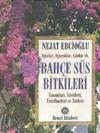 Bahçe Süs Bitkileri %23 indirimli Nejat Ebcioğlu