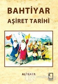 Bahtiyar Aşiret Tarihi (Ciltli)
