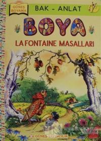 Bak Anlat Boya -  La Fontaine Masalları