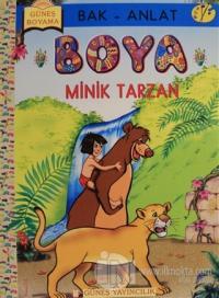 Bak Anlat Boya -  Minik Tarzan