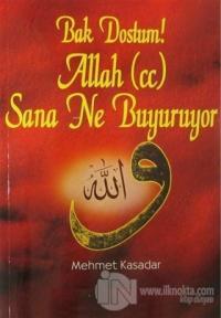 Bak Dostum! Allah (c.c.) Sana Ne Buyuruyor (2 Cilt Birarada)