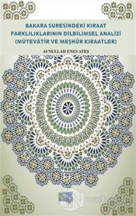 Bakara Suresindeki Kıraat Farklılıklarının Dilbilimsel Analizi (Mütevatir ve Meşhür Kıraatler)