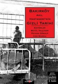 Bakırköy Akıl Hastanesi'nin Gizli Tarihi Kolektif