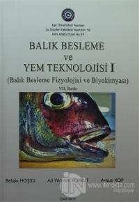 Balık Besleme ve YEM Teknolojisi 1