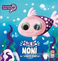 Balık Noni ve Sevimli Dostları - Bu Kocaman Gözler Kimin? 2 (Ciltli)