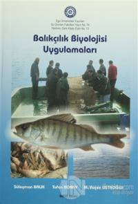 Balıkçılık Biyolojisi Uygulamaları