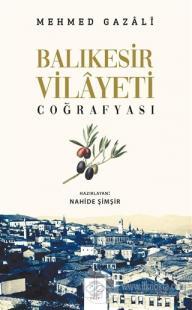 Balıkesir Vilayeti Coğrafyası %25 indirimli Mehmed Gazali