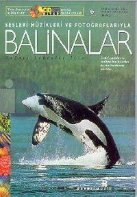 Balinalar Doğa Senfonileri Sesleri Müzikleri veFotoğraflarıyla (Kitap+