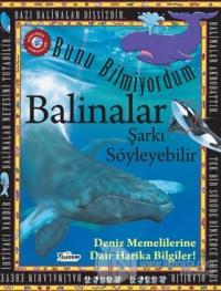 Balinalar Şarkı Söyleyebilir - Bunu Bilmiyordum