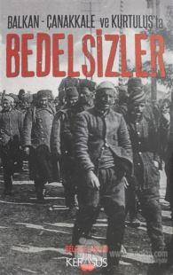 Balkan - Çanakkale ve Kurtuluş'ta Bedelsizler