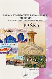 Balkan Edebiyatına Başka Bir Bakış