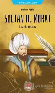 Balkan Fatihi Sultan 2. Murat