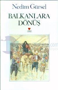 Balkanlara Dönüş