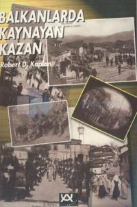 Balkanlarda Kaynayan Kazan